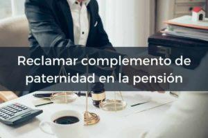 Solicitar complemento paternidad pension